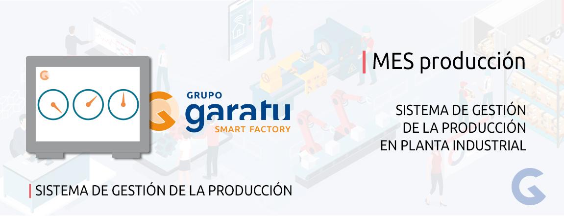 modulo-produccion-sistema-MES-grupo-garatu