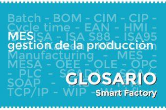 Sistema MES gestión de la producción